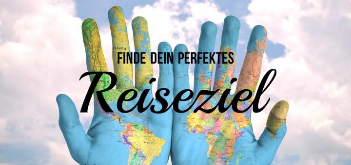 Finde dein perfektes Reiseziel!