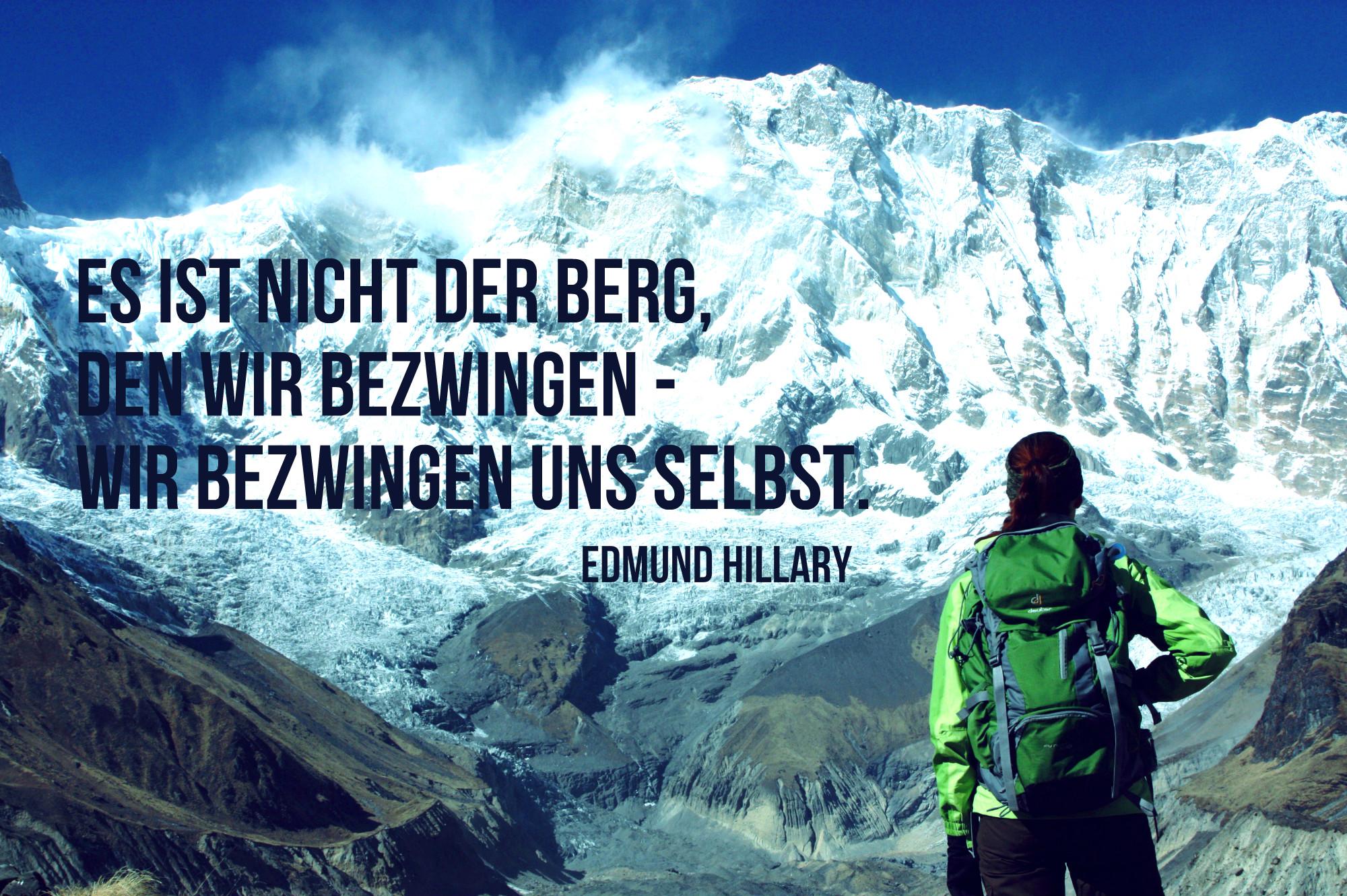 Es ist nicht der Berg, den wir bezwingen - wir bezwingen uns selbst.